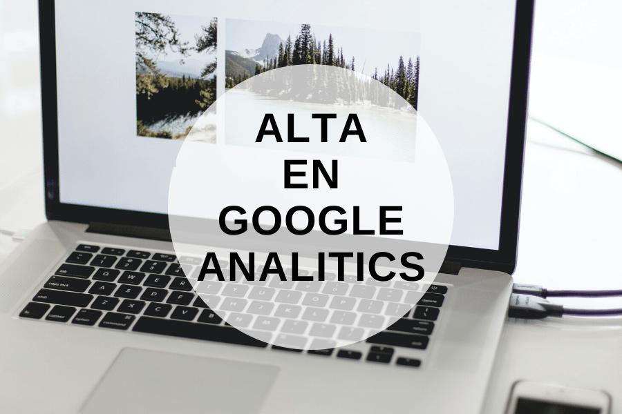 Alta en Google Analitics