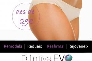 D-finitive EVO, reducción, reafirmación,anticelulítico drenaje..